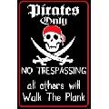 Pirates Only (30 x 45 cm)