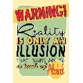 Reality is an illusion (30 x 45 cm)