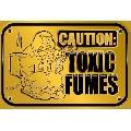 Caution - toxic fumes (45 x 30 cm)