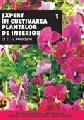 Expert in cultivarea plantelor de interior - vol. I